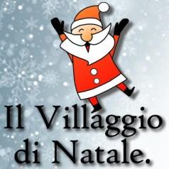 Aperte le iscrizioni per Il Villaggio di Natale 2017