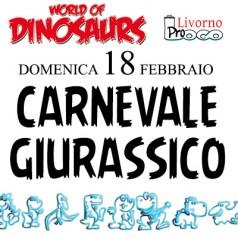 Carnevale giurassico! Domenica 18 febbraio